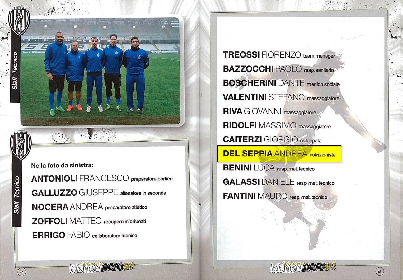 A.C. Cesena Calcio - Pagine 44 e 45 dell'Almanacco Bianconero, stagione di serie B, 2015-2016. Lo staff tecnico include il Dott. Del Seppia.